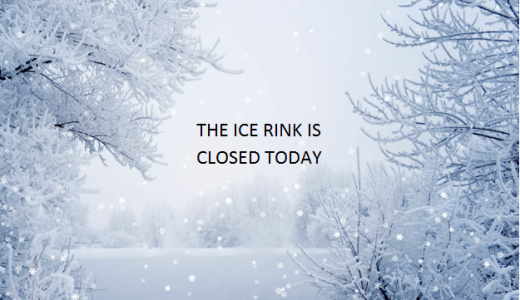 Ice Rink Closed